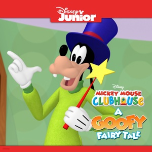 Mickey Mouse Clubhouse, A Goofy Fairy Tale