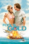 Fool's Gold wiki, synopsis