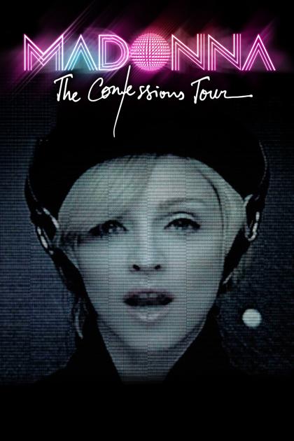 Madonna: The Confessions Tour ...