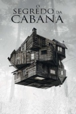 Capa do filme O Segredo da Cabana (The Cabin in the Woods) [Legendado]