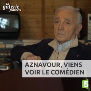 Aznavour, Viens voir le comédien - Episode 1