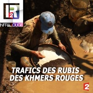 Infrarouge : Trafics des rubis des khmers rouges - Episode 1
