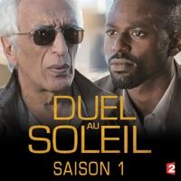 Télécharger Duel au soleil, Saison 1 Episode 2