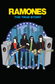 Ramones: The True Story