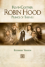 Kevin Reynolds - Robin Hood: Prince of Thieves (Extended Version)  artwork