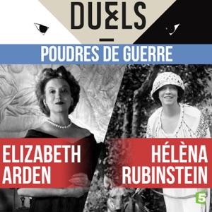 Hélèna Rubinstein / Elizabeth Arden - Poudres de guerre - Episode 1