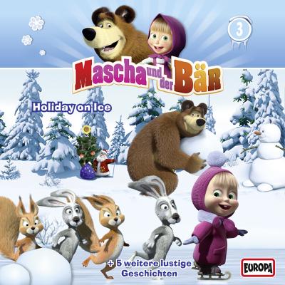 Holiday On Ice - Mascha und der Bär