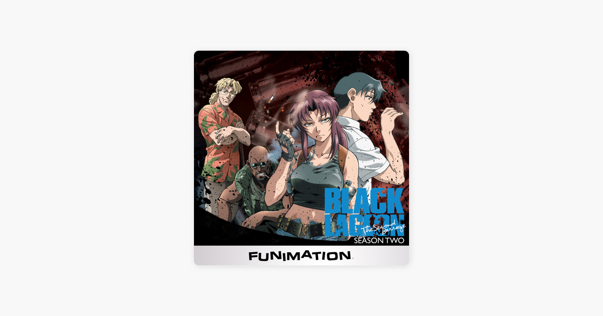 ‎Black Lagoon, Season 2: The Second Barrage