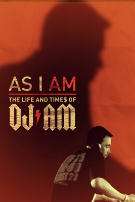 As I AM: The Life and Times of DJ AM - Kevin Kerslake