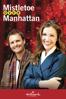 Mistletoe Over Manhattan - John Bradshaw