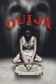 Ouija: Spiel nicht mit dem Teufel