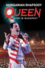 Queen - Queen: Hungarian Rhapsody, Live in Budapest  artwork