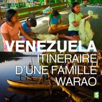 Télécharger Venezuela, itinéraire d'une famille Warao Episode 1