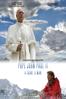 Pope John Paul II, A Saint, A Man - Andrea Porporati