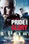 Pride and Glory wiki, synopsis