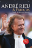 André & Friends: Live in Maastricht VII - André Rieu