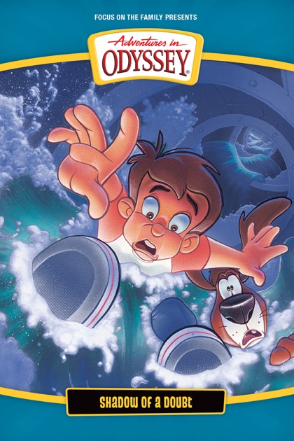 Adventures In Odyssey Shadow Of A Doubt On Itunes