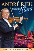 André Rieu: Under the Stars - Live In Maastricht V