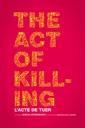 Affiche du film L\'acte de tuer (The Act of Killing)
