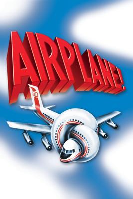 Airplane! Movie Synopsis, Reviews