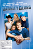 Varsity Blues - Brian Robbins