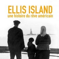 Télécharger Ellis Island, une histoire du rêve américain Episode 1