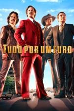 Capa do filme Tudo Por um Furo (Anchorman 2: The Legend Continues)