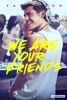 icone application We Are Your Friends