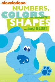 Numbers Colors Shapes And Blue Blue S Clues