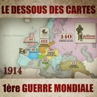 Télécharger Le dessous des cartes - 1914 Episode 1