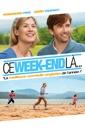 Affiche du film Ce week-end là...