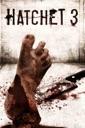 Affiche du film HATCHET 3