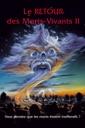 Affiche du film Retour des Morts Vivants II