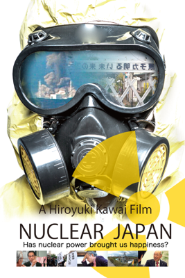 NUCLEAR JAPAN Has nuclear power brought us happiness? - Hiroyuki Kawai
