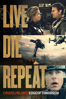 Live Die Repeat: Edge of Tomorrow - Doug Liman