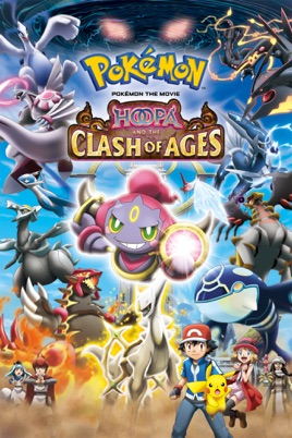Pokemon The Movie Hoopa And The Clash Of Ages On Itunes