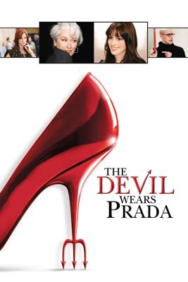 The Devil Wears Prada Movie Synopsis, Reviews