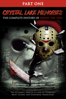 Daniel Farrands - Crystal Lake Memories: The Complete History of Friday the 13th - Part 1  artwork