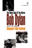Murray Lerner - Bob Dylan: The Other Side of the Mirror  artwork