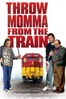 Danny DeVito - Throw Momma from the Train  artwork