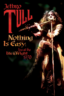 Jethro Tull - Jethro Tull: Nothing Is Easy - Live at the Isle of Wight 1970 Grafik