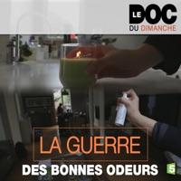Télécharger La guerre des bonnes odeurs Episode 1