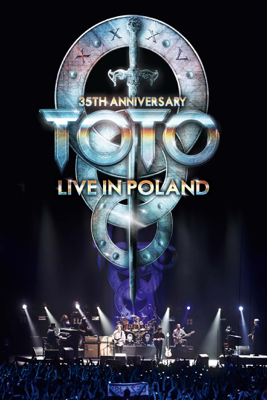 Toto, Steve Lukather, David Paich & Steve Porcaro - Toto: 35th Anniversary Tour – Live in Poland illustration