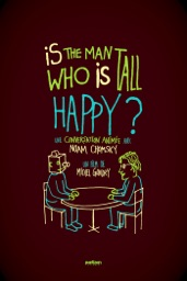 Is the Man Who Is Tall Happy?: Conversation animée avec Noam Chomsky