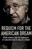 Requiem for the American Dream - Jared P. Scott, Kelly Nyks & Peter Hutchison