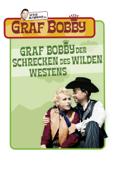 Graf Bobby, Schrecken des wilden Westen