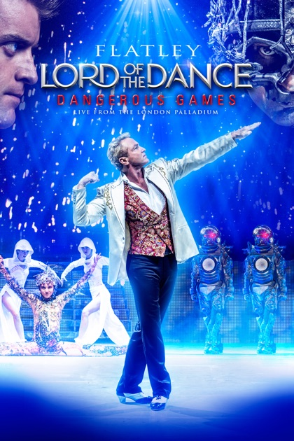 Flatley Lord of the Dance: Dangerous Games on iTunes