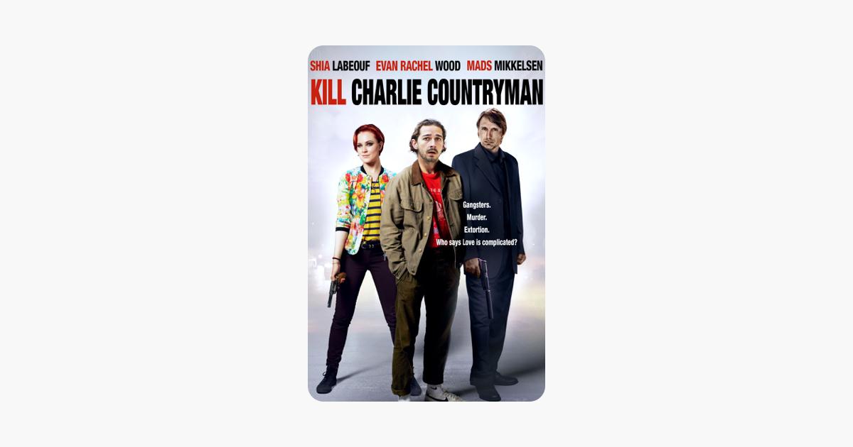 Kill Charlie Countryman on iTunes