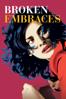 Pedro Almodóvar - Broken Embraces  artwork
