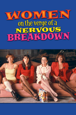 Women On the Verge of a Nervous Breakdown Movie Synopsis, Reviews
